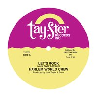 Let's Rock / Love Rap — Harlem World Crew