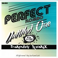 Untitled One Remixes, Vol. 01 — DMONEY