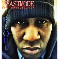 Feastmode (It's Requecreation) — Reque