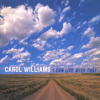 I Can Live With That — Carol Williams
