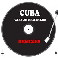 Cuba — Gibson Brothers