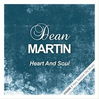 Heart and Soul — Dean Martin, Irving Berlin