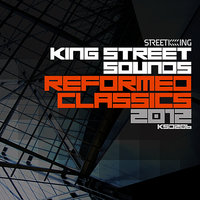 King Street Sounds Reformed Classics 2012 — сборник