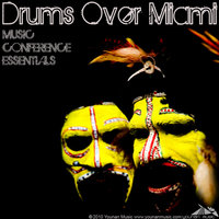 Drums Over Miami (Music Conference Essentials) — Saeed Younan