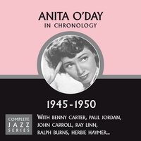 Complete Jazz Series 1945 - 1950 — Anita O'Day