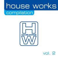 House Works Compilation, Vol. 2 — сборник