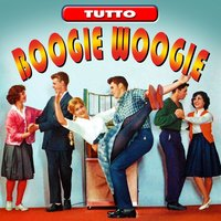 Tutto boogie woogie — сборник