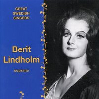 Great Swedish Singers: Berit Lindholm — Berit Lindholm