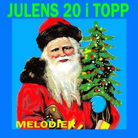 Julens 20 i topp melodier — сборник