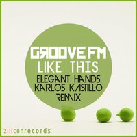 Like This — Groove Fm