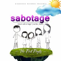 Sabotage — The First Family