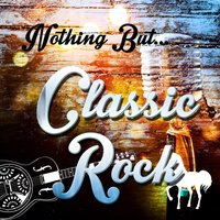Nothing but Classic Rock — сборник