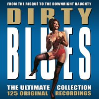 Dirty Blues - The Ultimate Collection — сборник