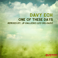 One of These Days — Davy Ech