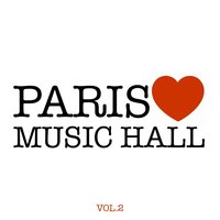 Paris aime le Music-Hall, vol. 2 — сборник