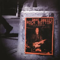 Rock Bottom: Live at the Bottom Line — Dave Davies