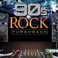 Throwback! 90s Rock — Rock Riot