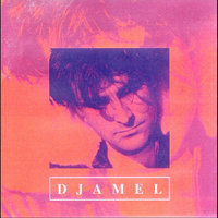 There'll Be Someone — Djamel
