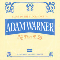 No Place to Lay — Adam Warner