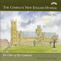 Complete New English Hymnal Vol. 3 — Ely Cathedral Choir
