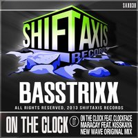 On The Clock — BassTrixx