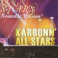 Karbonn' All Stars nouvelle version — Karbonn'