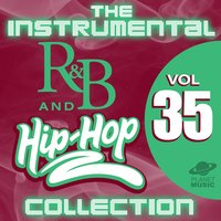 The Instrumental R&B and Hip-Hop Collection, Vol. 35 — The Hit Co.