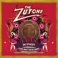 Oh Stacey (Look What You've Done) — The Zutons