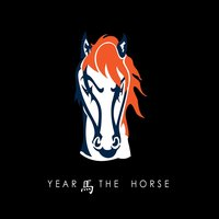 Year of the Horse — Themadfanatic