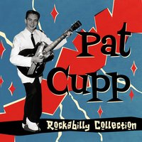 Rockabilly Collection — Pat Cupp
