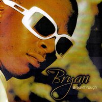 Breakthrough — Bryan