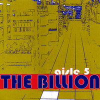 Aisle 5 — The Billion