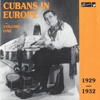 Cubans in Europe Vol. 1 - 1929-1932 — сборник