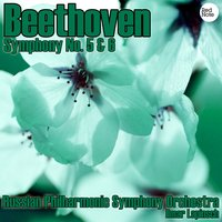 Beethoven: Symphony No. 5 & 6 — Russian Philharmonic Symphony Orchestra & Ilmar Lapinsch
