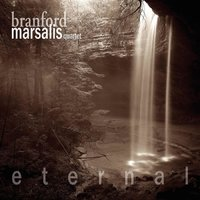 Eternal — Branford Marsalis Quartet