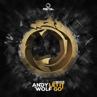Let It Go — Andy Wolf