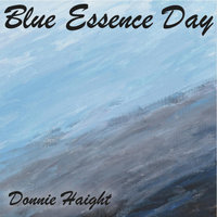 Blue Essence Day — Donnie Haight
