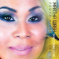 "I'm Not Coming Down""- Power Mixes Volume I — Martha Wash"