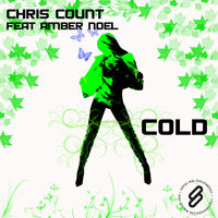Cold - Single — Chris Count feat. Amber Noel