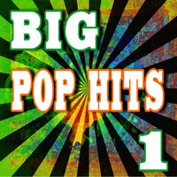 Big Pop Hits, Vol. 1 — Marcus Scott Band