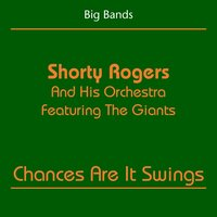 Big Bands — Shorty Rogers and His Orchestra