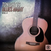 Tonight Is Blues Night, Vol. 3 — сборник