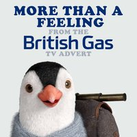 More Than a Feeling (From the British Gas T.V. Advert) — L'Orchestra Cinematique, Tom Scholz