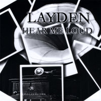 Hear Me Loud — Layden