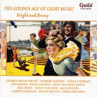 The Golden Age of Light Music: Bright and Breezy — сборник