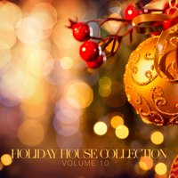 Holiday House Collection, Vol. 10 — сборник