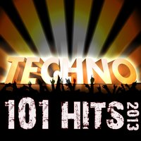 101 Techno Hits 2013 - Best of Top Acid Techno, Trance, Psy, Nrg, Electro, House, Tech House, Goa, Psychedelic, Rave Anthems — сборник