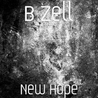 New Hope — B Zell