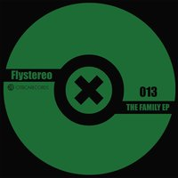 The Family EP — Flystereo