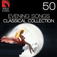 50 Evening Songs: Classical Collection — Adolphe Adam, Joaquín Turina